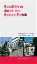 Kunstfuhrer Durch Den Kanton Zurich