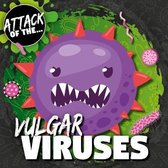 Vulgar Viruses