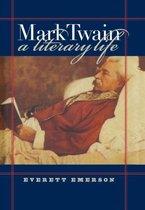 Mark Twain, A Literary Life