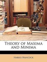 Theory of Maxima and Minima