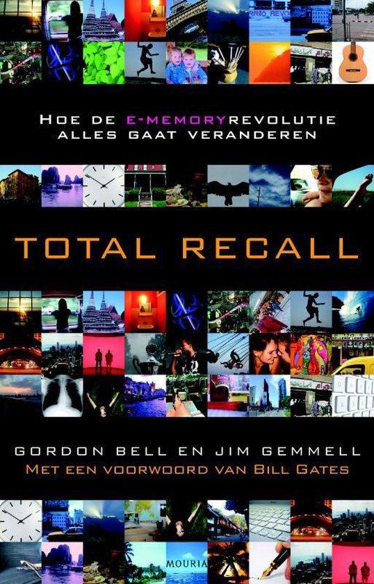 Total Recall - C. Gordon Bell pdf epub