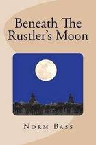 Beneath the Rustler's Moon