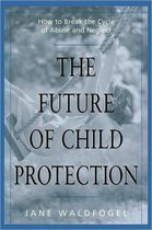 The Future of Child Protection