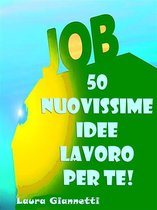 50 Nuovissime Idee Lavoro Per Te
