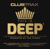 Club Trax: This Is Deep Vol. 1