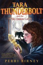 Tara Thunderbolt and the Sky Dancer Cat