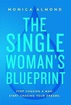 The Single Woman's Blueprint