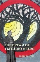 The Dream of Lafcadio Hearn