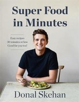 Boek cover Donals Super Food in Minutes van Donal Skehan