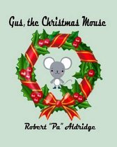 Gus, the Christmas Mouse