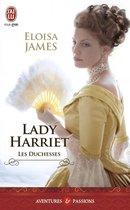 Les duchesses (Tome 3) - Lady Harriet