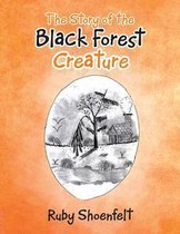 The Story of the Black Forest Creature