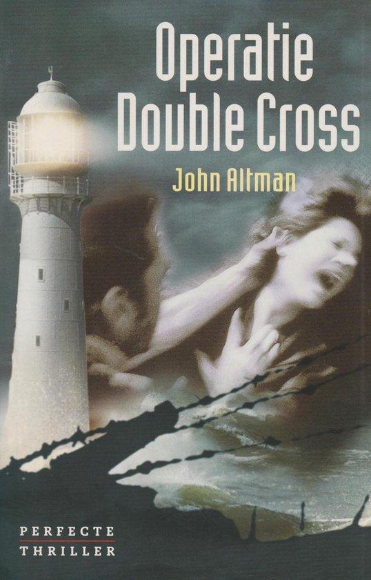 Operatie Double Cross - John Altman |