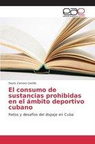 El Consumo de Sustancias Prohibidas En El Ambito Deportivo Cubano