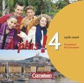 À plus! Ausgabe 2004. Band 4 (cycle court). Audio-CDs