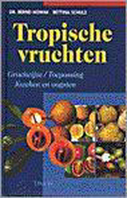 TROPISCHE VRUCHTEN - Nowak  