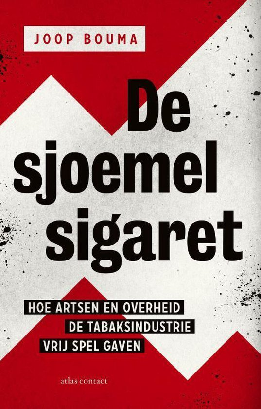Boek cover De sjoemelsigaret van Joop Bouma (Paperback)