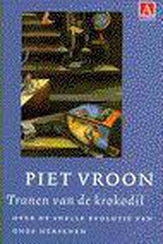 TRANEN VAN DE KROKODIL MIDPRICE - Piet Vroon  