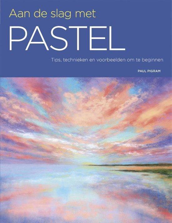 Aan de slag met pastel - Paul Pigram |