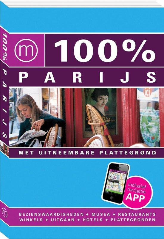 Cover van het boek '100 procent Parijs / druk Heruitgave' van Maaike van Steekelenburg