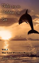 Tales from The Children of The Sea, Volume 1, The Last Wooden House