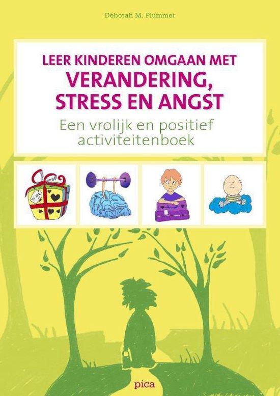 Leer kinderen omgaan met verandering, stress en angst - Deborah M. Plummer   Fthsonline.com