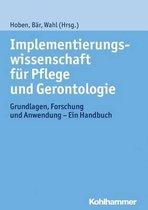 Implementierungswissenschaft Fur Pflege Und Gerontologie