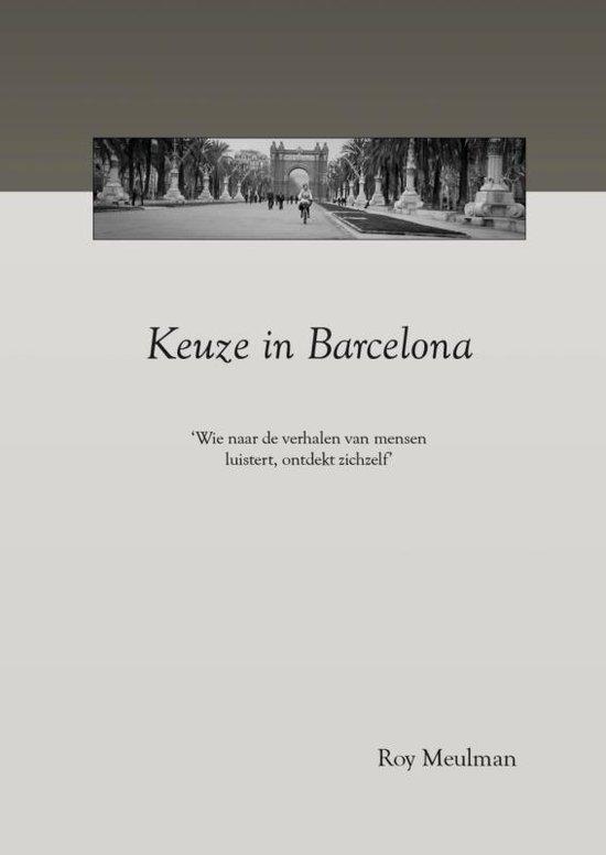 Keuze in Barcelona - Roy Meulman   Fthsonline.com