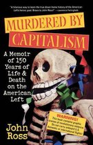 Murdered by Capitalism
