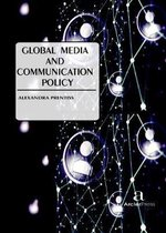 Global Media and Communication Policy
