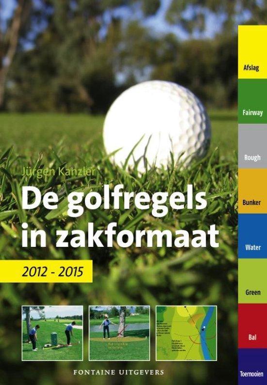 Cover van het boek 'De Golfregels In Zakformaat  / 2012-2015'