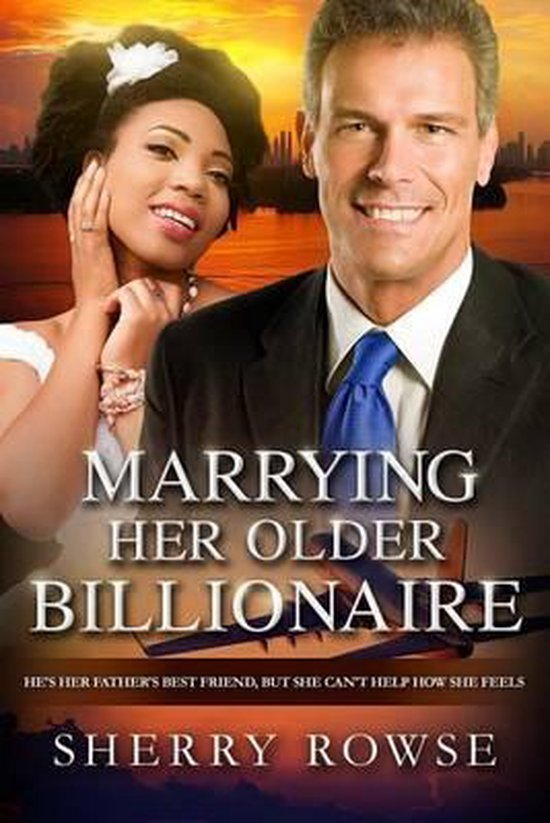 Marrying Her Older Billionaire