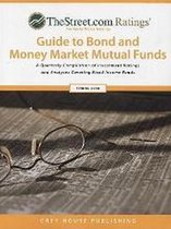 Thestreet Ratings Guide to Bond & Money Market Mutual Funds, Fall