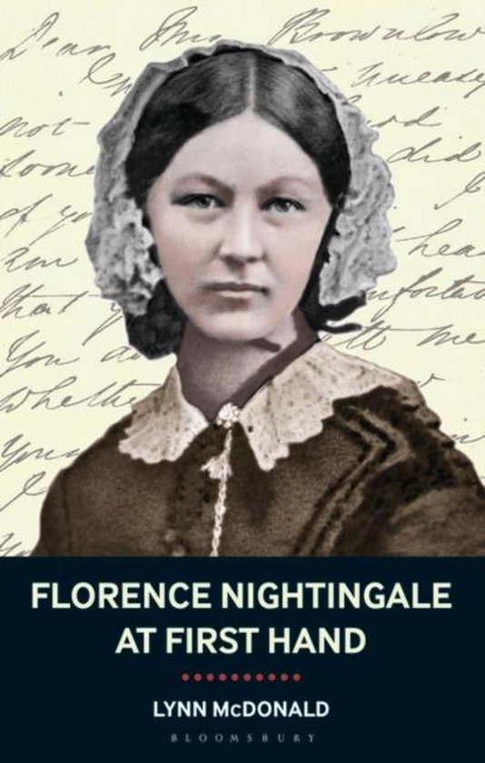 Florence Nightingale at First Hand