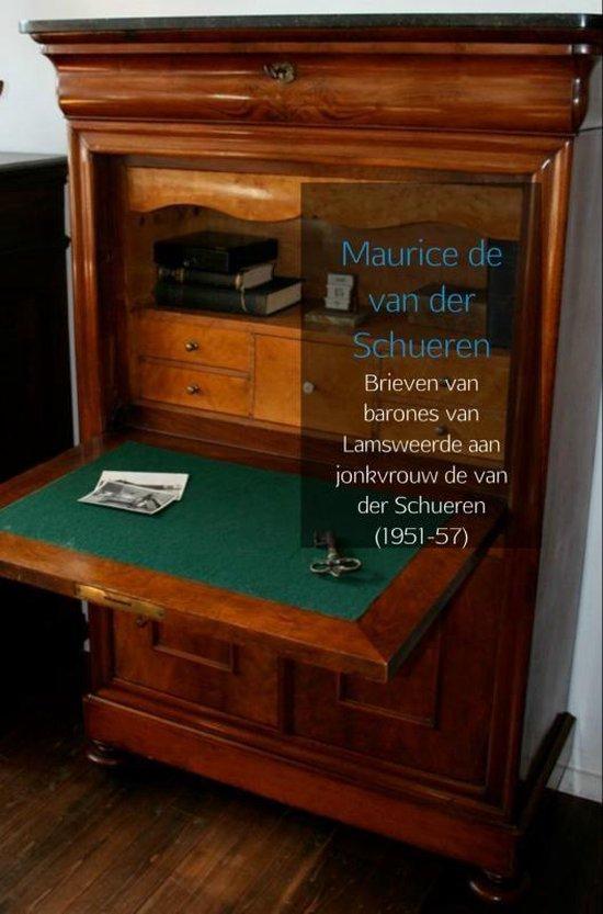 Brieven van barones van Lamsweerde aan jonkvrouw de van der Schueren (1951-57) - Maurice de van der Schueren pdf epub