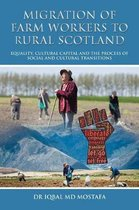 Boek cover Migration of Farm Workers to Rural Scotland van Dr Iqbal Md Mostafa