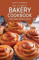 The Ultimate Bakery Cookbook