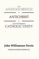 Anxious Bench, Antichrist & the Sermon Catholic Unity