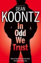 Boek cover In Odd We Trust (Odd Thomas Graphic Novel) van Dean Koontz