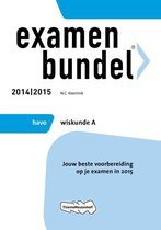 Examenbundel  - HAVO Wiskunde A 2014/2015