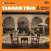 Tanger Trio & Ensemble Mondaine