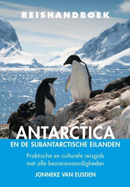 Reishandboek - Antarctica en de subantarctische eilanden - Jonneke van Eijsden |