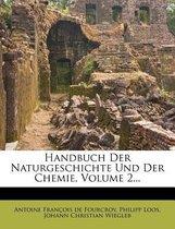 Handbuch Der Naturgeschichte Und Der Chemie, Volume 2...