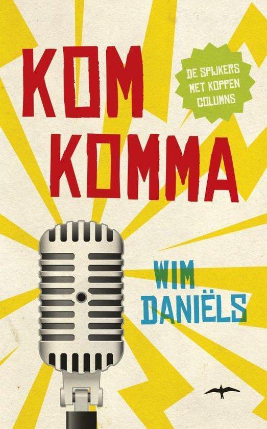 Komkomma - Wim Daniëls |