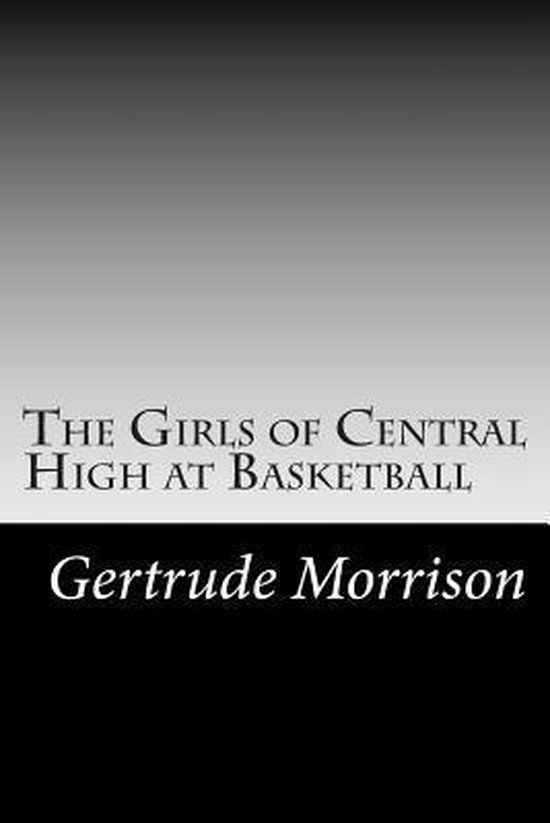 The Girls of Central High at Basketball