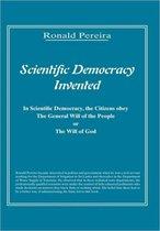 Scientific Democracy Invented