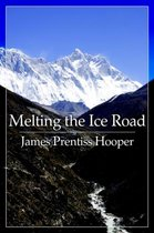 Melting the Ice Road
