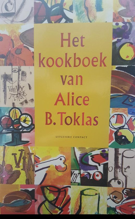 Het Kookboek Van Alice B. Toklas - Alice B. Toklas | Fthsonline.com