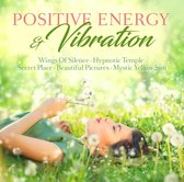 Positive Energy & Vibration