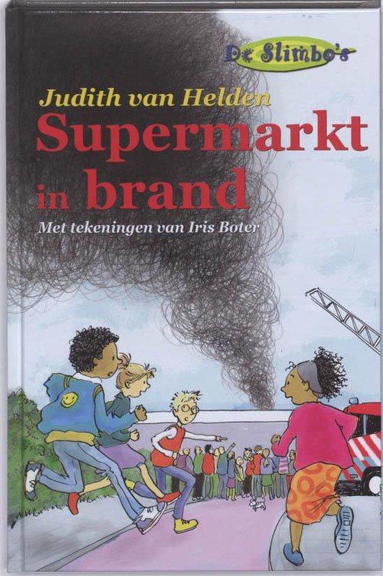Supermarkt In Brand - Judith van Helden  